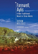 The cover to Farewell, Aylis: A Non-Traditional Novel in Three Works by Akram Aylisli