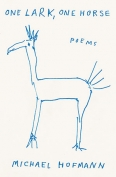 The cover to One Lark, One Horse: Poems by Michael Hofmann