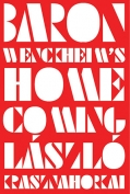 The cover to Baron Wenckheim's Homecoming by László Krasznahorkai