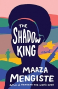The cover to The Shadow King by Maaza Mengiste