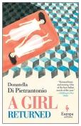 The cover to A Girl Returned by Donatella Di Pietrantonio