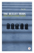 The cover to The Bullet Train and Other Loaded Poems by RaSh