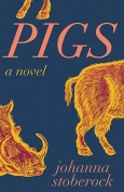 The cover to Pigs by Johanna Stoberock