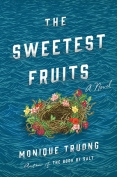 The cover to The Sweetest Fruits by Monique Truong
