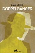 The cover to Doppelgänger by Daša Drndić