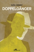 The cover to Doppelgänger by Daša Drndić