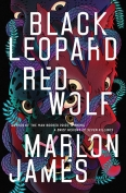 The cover to Black Leopard, Red Wolf by Marlon James