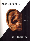 The cover to Deaf Republic by Ilya Kaminsky