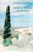 The cover to Days of Grace: Selected Poems by Doris Kareva