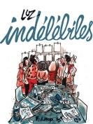 The cover to Indélébiles by Luz