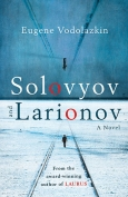 The cover to Solovyov and Larionov by Eugene Vodolazkin