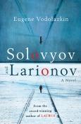 The cover to Solovyov and Larionov by Eugene Vodolazkin