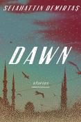The cover to Dawn by Selahattin Demirtaş