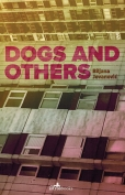 The cover to Dogs and Others by Biljana Jovanović