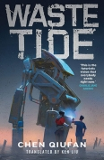 The cover to Waste Tide by Chen Qiufan
