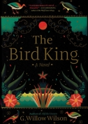 The cover to The Bird King by G. Willow Wilson
