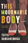 The cover to This Mournable Body by Tsitsi Dangarembga