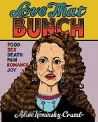The cover to Love That Bunch by Aline Kominsky-Crumb