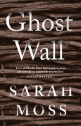 The cover to Ghost Wall by Sarah Moss