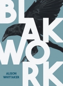 The cover to Blakwork by Alison Whittaker