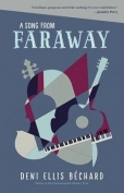 The cover to A Song from Faraway by Deni Ellis Béchard