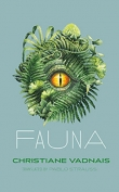 The cover to Fauna by Christiane Vadnais
