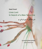 The cover to Lives Lost: In Search of a New Tomorrow by Saeed Yousef