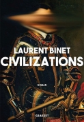 The cover to Civilizations by Laurent Binet