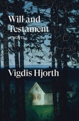 The cover to Will and Testament by Vigdis Hjorth