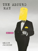 The cover to The Absurd Man by Major Jackson