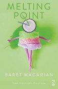 The cover to Melting Point by Baret Magarian