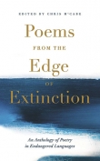 The cover to Poems from the Edge of Extinction: An Anthology of Poetry in Endangered Languages