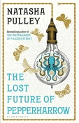 The cover to The Lost Future of Pepperharrow by Natasha Pulley