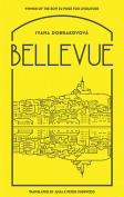The cover to Bellevue by Ivana Dobrakovová