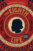 The cover to The Eighth Life (for Brilka) by Nino Haratischvili