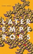 The cover to Later Emperors by Evan Jones