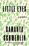 The cover to Little Eyes by Samanta Schweblin