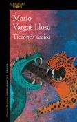 The cover to Tiempos recios by Mario Vargas Llosa