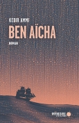 The cover to Ben Aïcha by Kébir Ammi