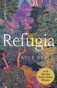The cover to Refugia by Kyce Bello