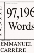The cover to 97,196 Words by Emmanuel Carrère