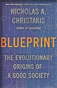 The cover to Blueprint: The Evolutionary Origins of a Good Society by Nicholas A. Christakis