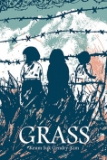 The cover to Grass by Keum Suk Gendry-Kim