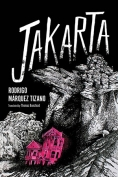 The cover to Jakarta by Rodrigo Márquez Tizano