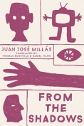 The cover to From the Shadows by Juan José Millás