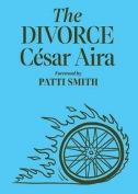 The cover to The Divorce by César Aira