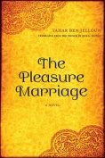 The cover to The Pleasure Marriage by Tahar Ben Jelloun