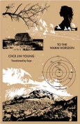 The cover to To the Warm Horizon by Choi Jin-young