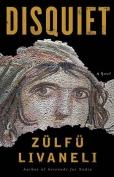 The cover to Disquiet by Zülfü Livaneli