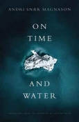 The cover to On Time and Water by Andri Snær Magnason
